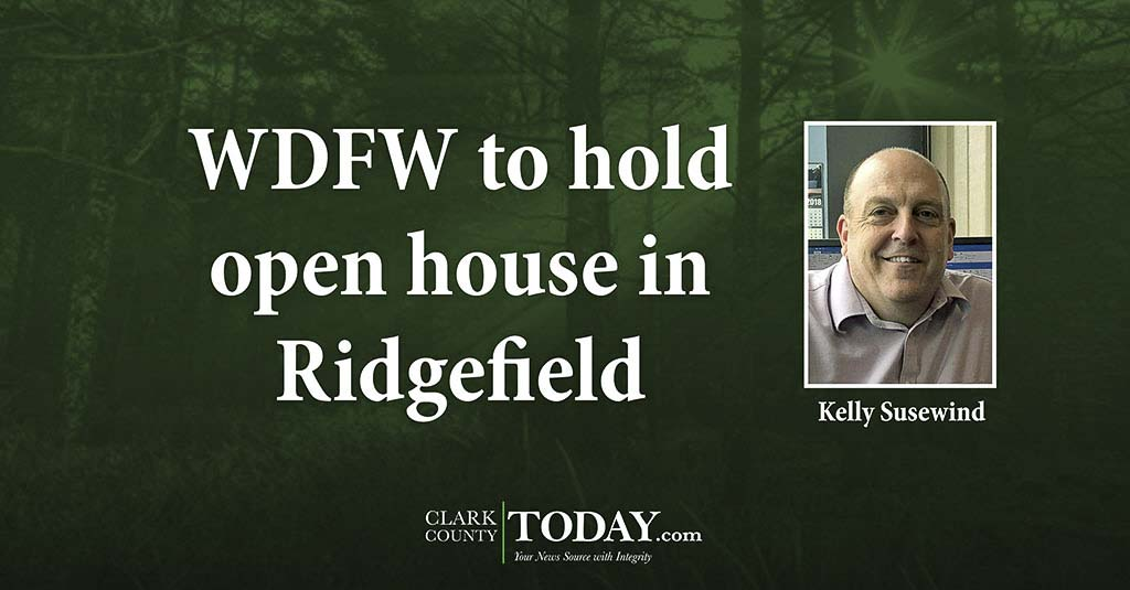 WDFW to hold open house in Ridgefield | ClarkCountyToday com