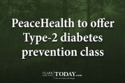 PeaceHealth to offer Type-2 diabetes prevention class