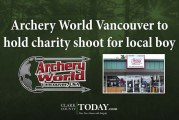 Archery World Vancouver to hold charity shoot for local boy