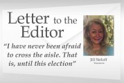 Letter: 'I have never been afraid to cross the aisle. That is, until this election'