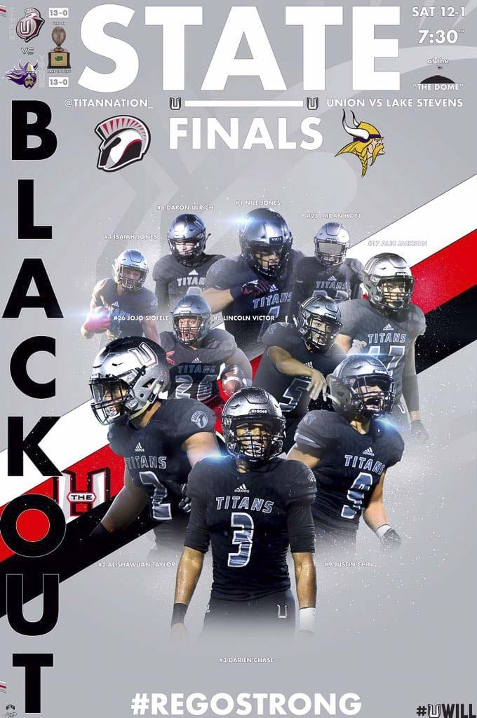 This is the poster Evan Brown designed to hype the Class 4A state championship game this Saturday in the Tacoma Dome. Brown has made a poster every week this football season for the Union Titans.