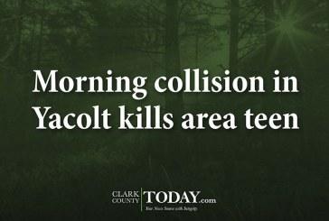Morning collision in Yacolt kills area teen