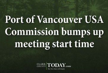 Port of Vancouver USA Commission bumps up meeting start time