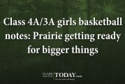 Class 4A/3A girls basketball notes: Prairie getting ready for bigger things