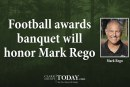 Football awards banquet will honor Mark Rego