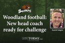 Woodland football: New head coach ready for challenge