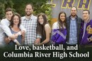 Love, basketball, and Columbia River High School