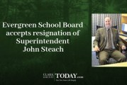 Evergreen School Board accepts resignation of Superintendent John Steach