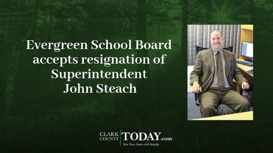 The Evergreen School Board voted tonight to accept the resignation agreement of Superintendent John Steach at its Board of Directors meeting.