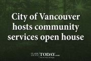 City of Vancouver hosts community services open house