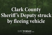 Clark County Sheriff's Deputy struck by fleeing vehicle
