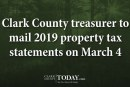 Clark County treasurer to mail 2019 property tax statements on March 4