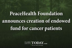 PeaceHealth Foundation announces creation of endowed fund for cancer patients