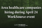 Area healthcare companies hiring during April 24 WorkSource event