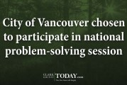 City of Vancouver chosen to participate in national problem-solving session