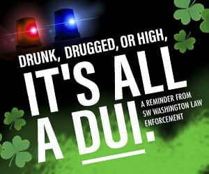 On Sat., March 16, the Vancouver and Battle Ground Police Departments, Clark County Sheriff's Office and Washington State Patrol will have additional officers enforcing the DUI laws in an effort to keep drunk, drugged and high drivers off the road.