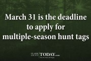 March 31 is the deadline to apply for multiple-season hunt tags