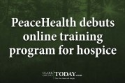 PeaceHealth debuts online training program for hospice