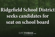 Ridgefield School District seeks candidates for seat on school board