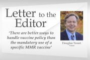 Letter to the editor: 'There are better ways to handle vaccine policy than the mandatory use of a specific MMR vaccine'