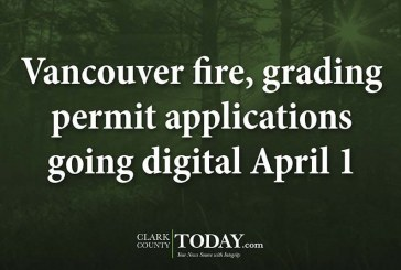 Vancouver fire, grading permit applications going digital April 1