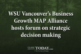 WSU Vancouver's Business Growth MAP Alliance hosts forum on strategic decision making