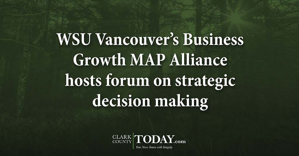 Wsu Vancouver S Business Growth Map Alliance Hosts Forum On