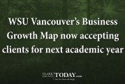 WSU Vancouver's Business Growth Map now accepting clients for next academic year