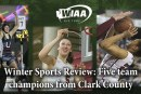 Winter Sports Review: Five team champions from Clark County