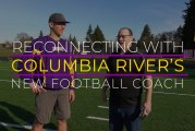 Reconnecting with Columbia River's new football coach