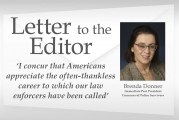 Letter: 'I concur that Americans appreciate the often-thankless career to which our law enforcers have been called'