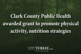 Clark County Public Health awarded grant to promote physical activity, nutrition strategies