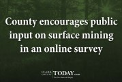 County encourages public input on surface mining in an online survey