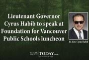 Lieutenant Governor Cyrus Habib to speak at Foundation for Vancouver Public Schools luncheon