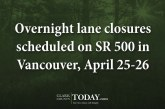 Overnight lane closures scheduled on SR 500 in Vancouver, April 25-26