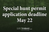 Special hunt permit application deadline May 22