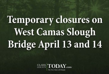 Temporary closures on West Camas Slough Bridge April 13 and 14