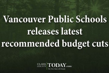 Vancouver Public Schools releases latest recommended budget cuts