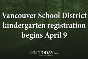 Vancouver School District kindergarten registration begins April 9
