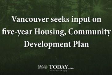 Vancouver seeks input on five-year Housing, Community Development Plan