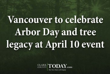 Vancouver to celebrate Arbor Day and tree legacy at April 10 event