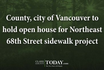 County, city of Vancouver to hold open house for Northeast 68th Street sidewalk project