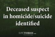 Deceased suspect in homicide/suicide identified