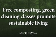 Free composting, green cleaning classes promote sustainable living