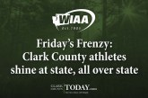 Friday's Frenzy: Clark County athletes shine at state, all over state
