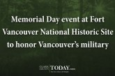 Memorial Day event at Fort Vancouver National Historic Site to honor Vancouver's military