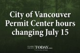 City of Vancouver Permit Center hours changing July 15