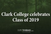 Clark College celebrates Class of 2019