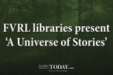 FVRL libraries present 'A Universe of Stories'