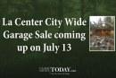 La Center City Wide Garage Sale coming up on July 13
